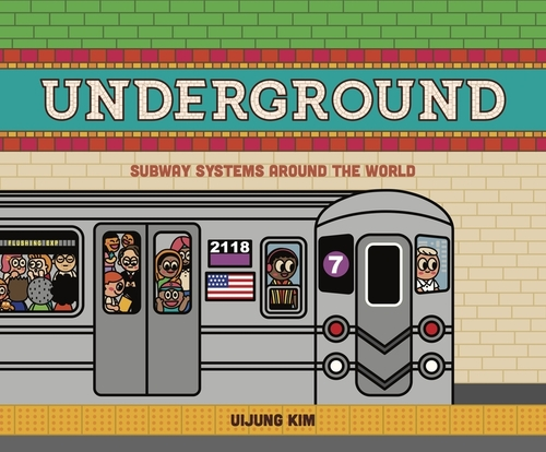 Underground: Subway Systems Around the World: Us Edition book