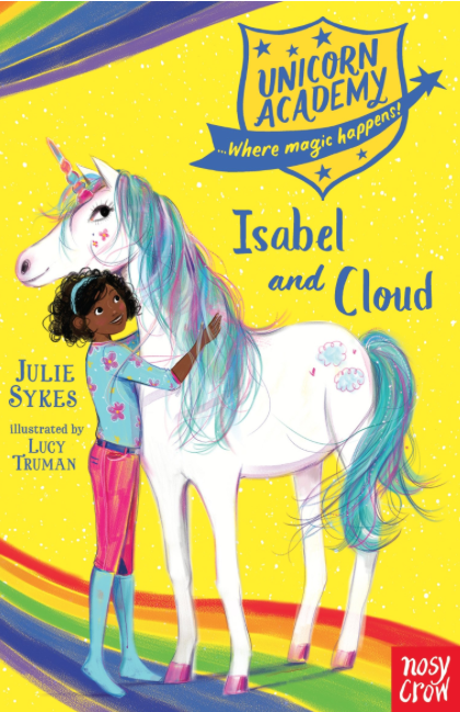 Unicorn Academy: Isabel and Cloud (Unicorn Academy: Where Magic Happens) book