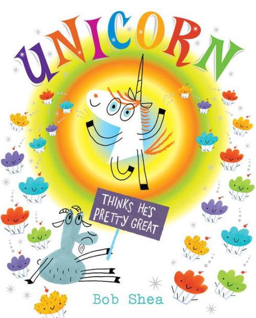 Unicorn Thinks He's Pretty Great book
