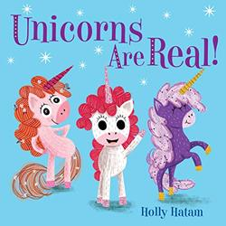 Unicorns Are Real! book
