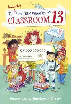 Unlucky Lottery Winners of Classroom 13 book