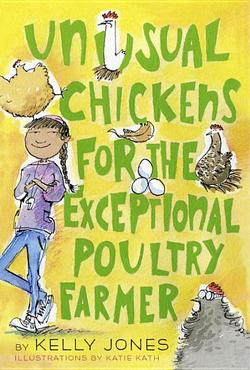 Unusual Chickens for the Exceptional Poultry Farmer book