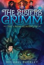 Unusual Suspects (the Sisters Grimm #2): 10th Anniversary Edition book