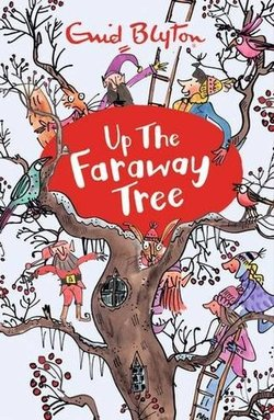 Up the Faraway Tree book