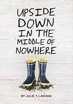 Upside Down in the Middle of Nowhere book