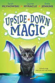 Upside-Down Magic #1 book