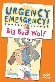 Urgency Emergency! Big Bad Wolf book