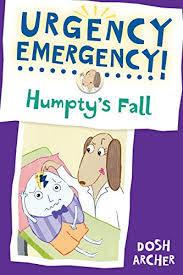 Urgency Emergency! Humpty's Fall book