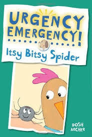 Urgency Emergency! Itsy Bitsy Spider book