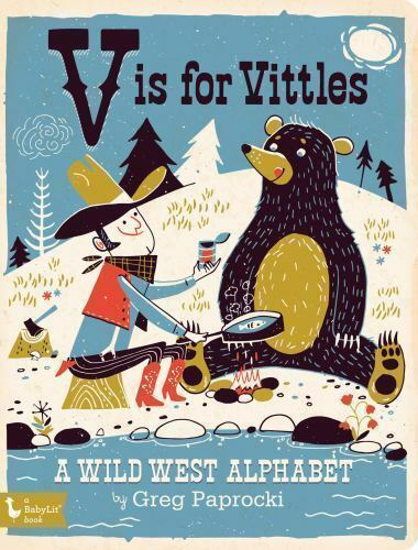 V Is for Vittles: A Wild West Alphabet Book