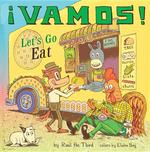 ¡Vamos!: Let's Go Eat book