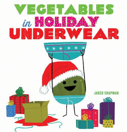Vegetables in Holiday Underwear book