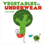 Vegetables in Underwear book