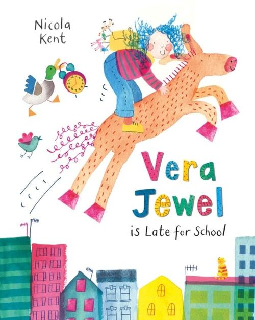 Vera Jewel Is Late for School book