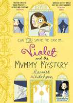 Violet and the Mummy Mystery book
