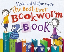 Violet and Victor Write the Best-Ever Bookworm Book book