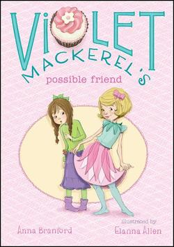 Violet Mackerel's Possible Friend book