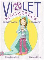 Violet Mackerel's Remarkable Recovery book