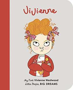 Vivienne Westwood: My First Vivienne Westwood book