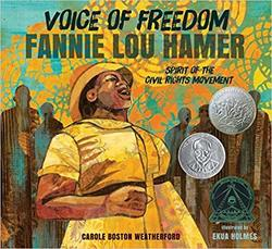 Voice of Freedom: Fannie Lou Hamer, The Spirit of the Civil Rights Movement book
