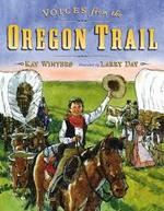 Voices from the Oregon Trail book