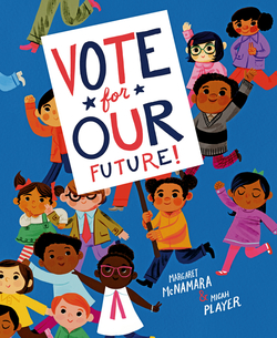 Vote for Our Future! book