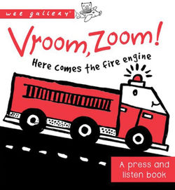 Vroom, Zoom! Here Comes the Fire Truck! Book