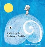 Waiting for Chicken Smith book