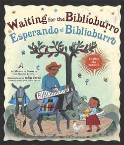 Waiting for the Biblioburro/Esperando El Biblioburro book