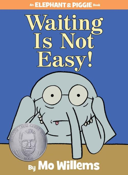 Waiting Is Not Easy! book