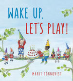 Wake Up, Let's Play! book