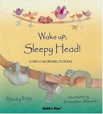 Wake Up, Sleepy Head! book