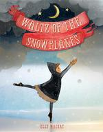 Waltz of the Snowflakes book