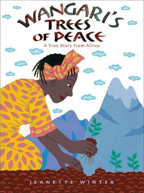 Wangari's Trees of Peace book