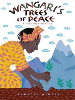 Wangari's Trees of Peace book