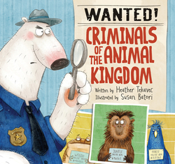 Wanted! Criminals of the Animal Kingdom book
