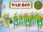 War Boy: A Country Childhood book