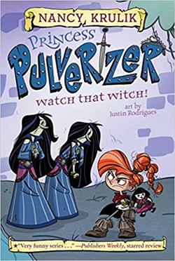 Watch That Witch! #5 (Princess Pulverizer) book