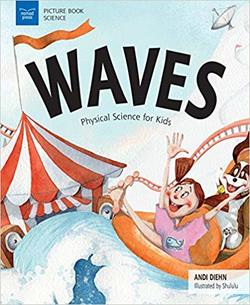 Waves: Physical Science for Kids book