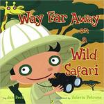 Way Far Away on a Wild Safari book