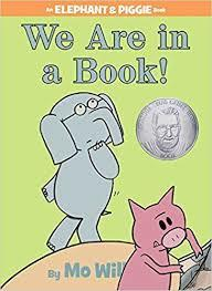 We Are in a Book! (An Elephant and Piggie Book) book