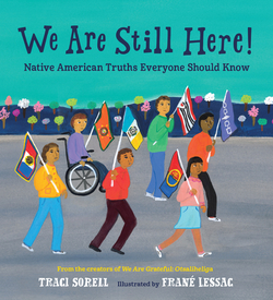 We Are Still Here!: Native American Truths Everyone Should Know book