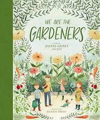 We Are the Gardeners book
