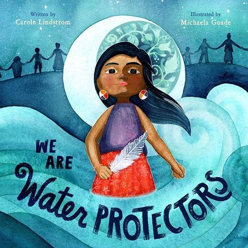 We Are Water Protectors book