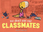 We Don't Eat Our Classmates book