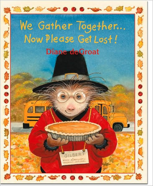 We Gather Together...Now Please Get Lost! book