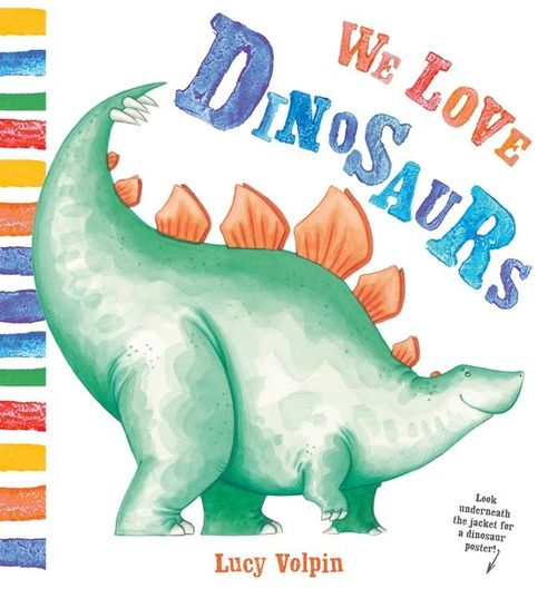 We Love Dinosaurs book