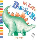 We Love Dinosaurs book