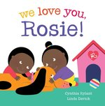 We Love You, Rosie! book