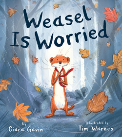 Weasel Is Worried book